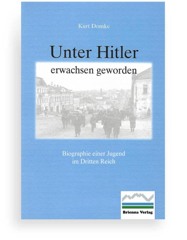 Unter Hitler erwachsen geworden