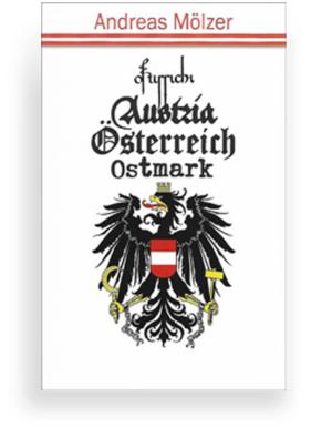 Ostarrichi, Austria, Ostmark, Österreich